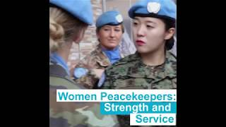 Service and Sacrifice: Women contributing to peace around the world